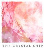 『水晶の舟』THE CRYSTAL SHIP